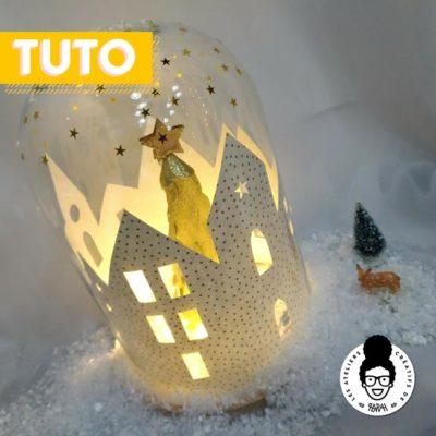 Tutoriel Noël – «Village de Noël lumineux sous cloche»