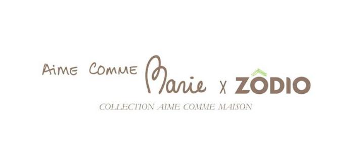 aimecommemarie x Zodio collection aime comme maison